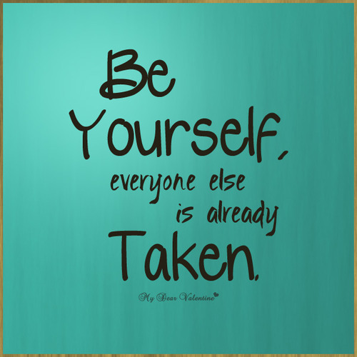 Be Yourself Inspirational Quotes On Positive About